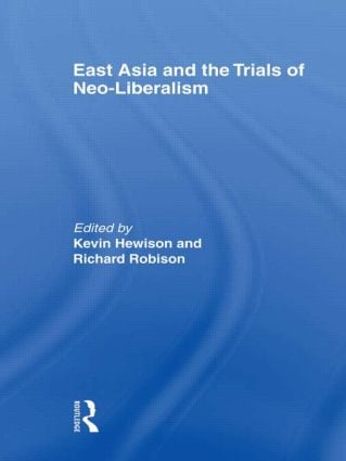 East Asia and the Trials of Neo-Liberalism (Paperback) book cover