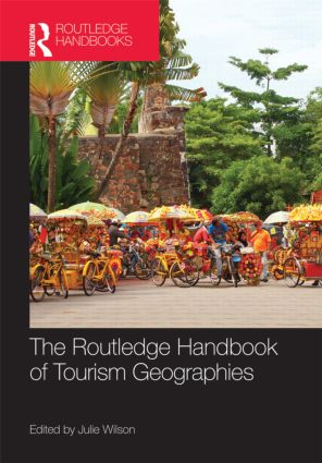 The Routledge Handbook of Tourism Geographies (Hardback) book cover