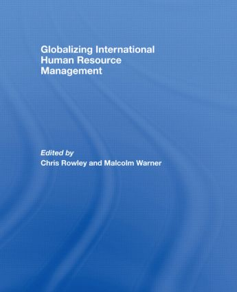 Globalizing International Human Resource Management: 1st Edition (Paperback) book cover
