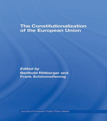The Constitutionalization of the European Union: 1st Edition (Paperback) book cover