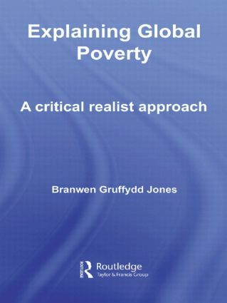 Explaining Global Poverty: A Critical Realist Approach book cover