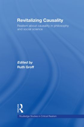 Revitalizing Causality: Realism about Causality in Philosophy and Social Science book cover