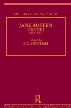 Jane Austen: The Critical Heritage Volume 1 1811-1870, 1st Edition (Paperback) book cover
