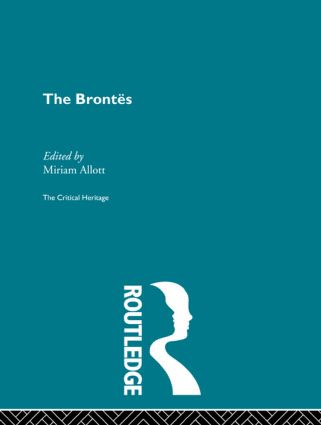 The Brontes: The Critical Heritage, 1st Edition (Paperback) book cover