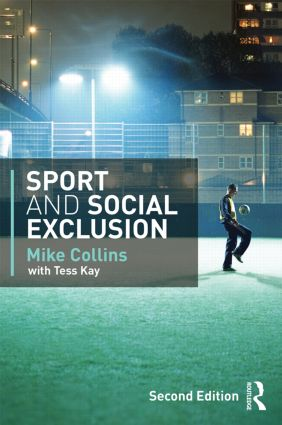 Sport and Social Exclusion: Second edition, 2nd Edition (e-Book) book cover