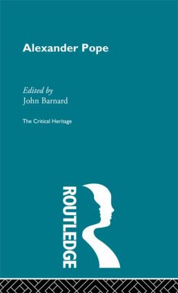 Alexander Pope: The Critical Heritage, 1st Edition (Paperback) book cover