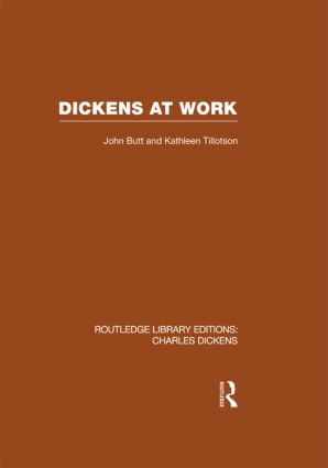 Dickens at Work: Routledge Library Editions: Charles Dickens Volume 1 (Paperback) book cover