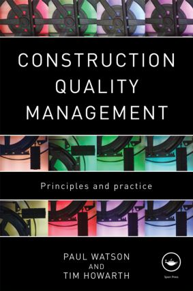 Construction Quality Management: Principles and Practice (Paperback) book cover