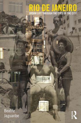 Rio de Janeiro: Urban Life through the Eyes of the City (Hardback) book cover