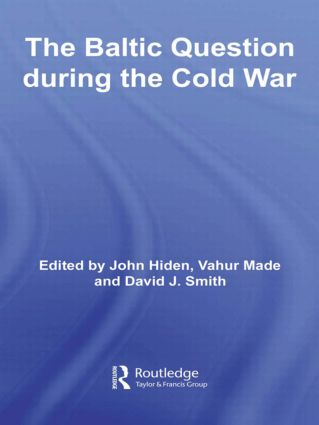 The Baltic Question during the Cold War (Paperback) book cover