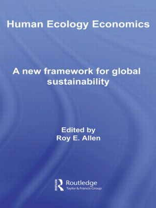 Human Ecology Economics: A New Framework for Global Sustainability (Paperback) book cover