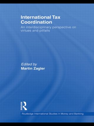 International Tax Coordination: An Interdisciplinary Perspective on Virtues and Pitfalls (Hardback) book cover