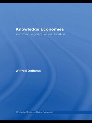 Knowledge Economies: Organization, location and innovation (Paperback) book cover