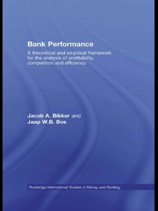 Bank Performance: A Theoretical and Empirical Framework for the Analysis of Profitability, Competition and Efficiency (Paperback) book cover