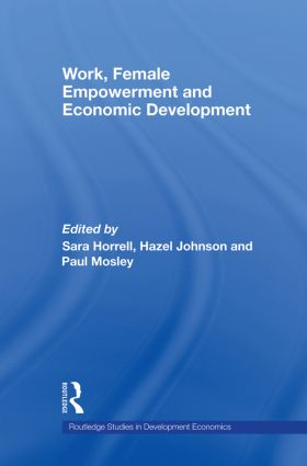 Work, Female Empowerment and Economic Development (Paperback) book cover