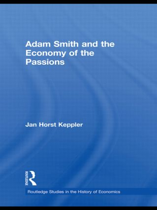 Adam Smith and the Economy of the Passions: 1st Edition (Hardback) book cover