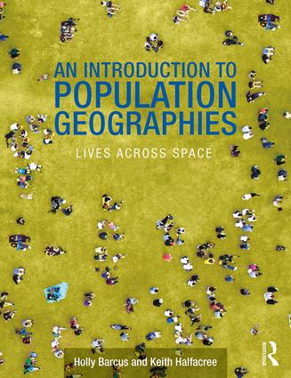 An Introduction to Population Geographies: Lives Across Space (Paperback) book cover
