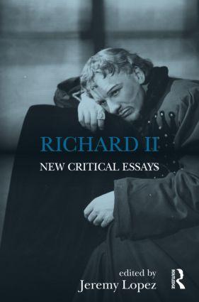 Richard II: New Critical Essays (Hardback) book cover