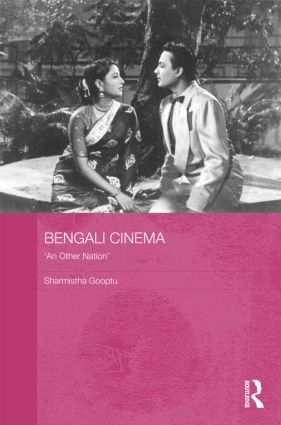 Bengali Cinema: 'An Other Nation' (Hardback) book cover