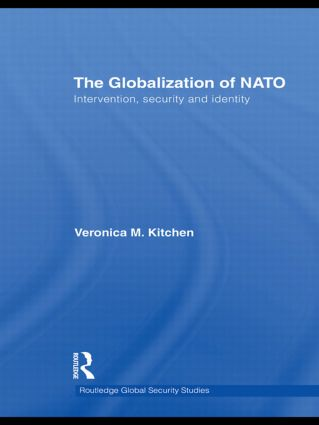 The Globalization of NATO: Intervention, Security and Identity (Hardback) book cover
