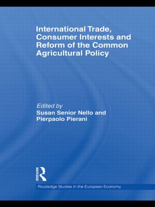 International Trade, Consumer Interests and Reform of the Common Agricultural Policy (Hardback) book cover