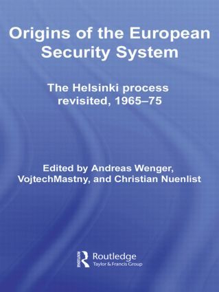 Origins of the European Security System: The Helsinki Process Revisited, 1965-75, 1st Edition (Paperback) book cover