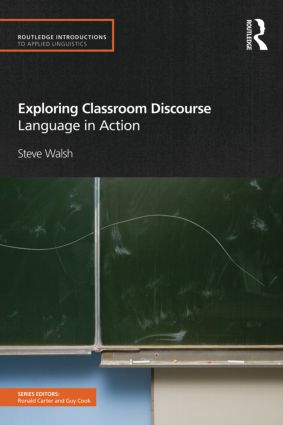 Exploring Classroom Discourse: Language in Action (Paperback) book cover