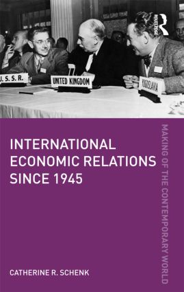 International Economic Relations since 1945 book cover