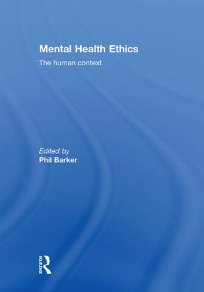 Mental Health Ethics: The Human Context (Hardback) book cover