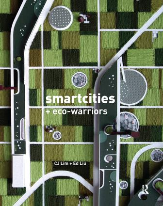 Smartcities and Eco-Warriors: 1st Edition (Paperback) book cover