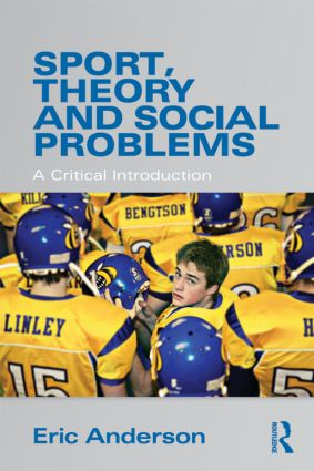 Sport, Theory and Social Problems: A Critical Introduction (Paperback) book cover