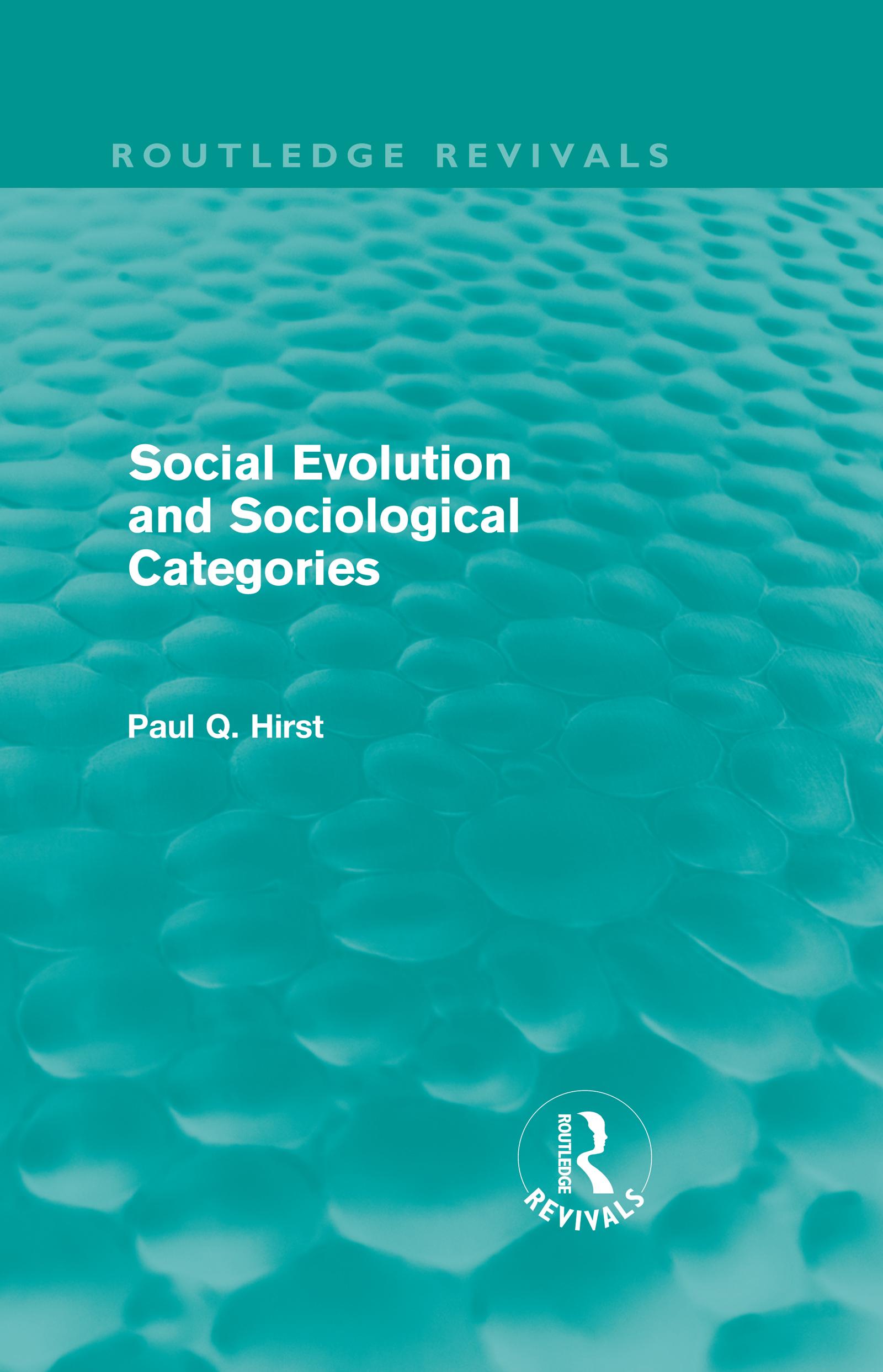 Social Evolution and Sociological Categories (Routledge Revivals)