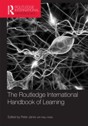 The Routledge International Handbook of Learning book cover
