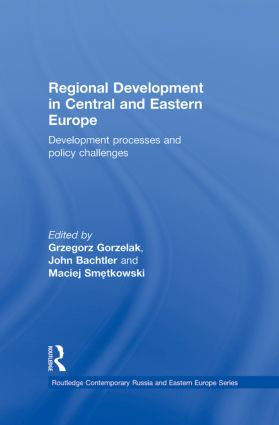 Regional Development in Central and Eastern Europe: Development processes and policy challenges (Hardback) book cover