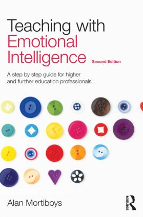 Teaching with Emotional Intelligence: A step-by-step guide for Higher and Further Education professionals, 2nd Edition (e-Book) book cover