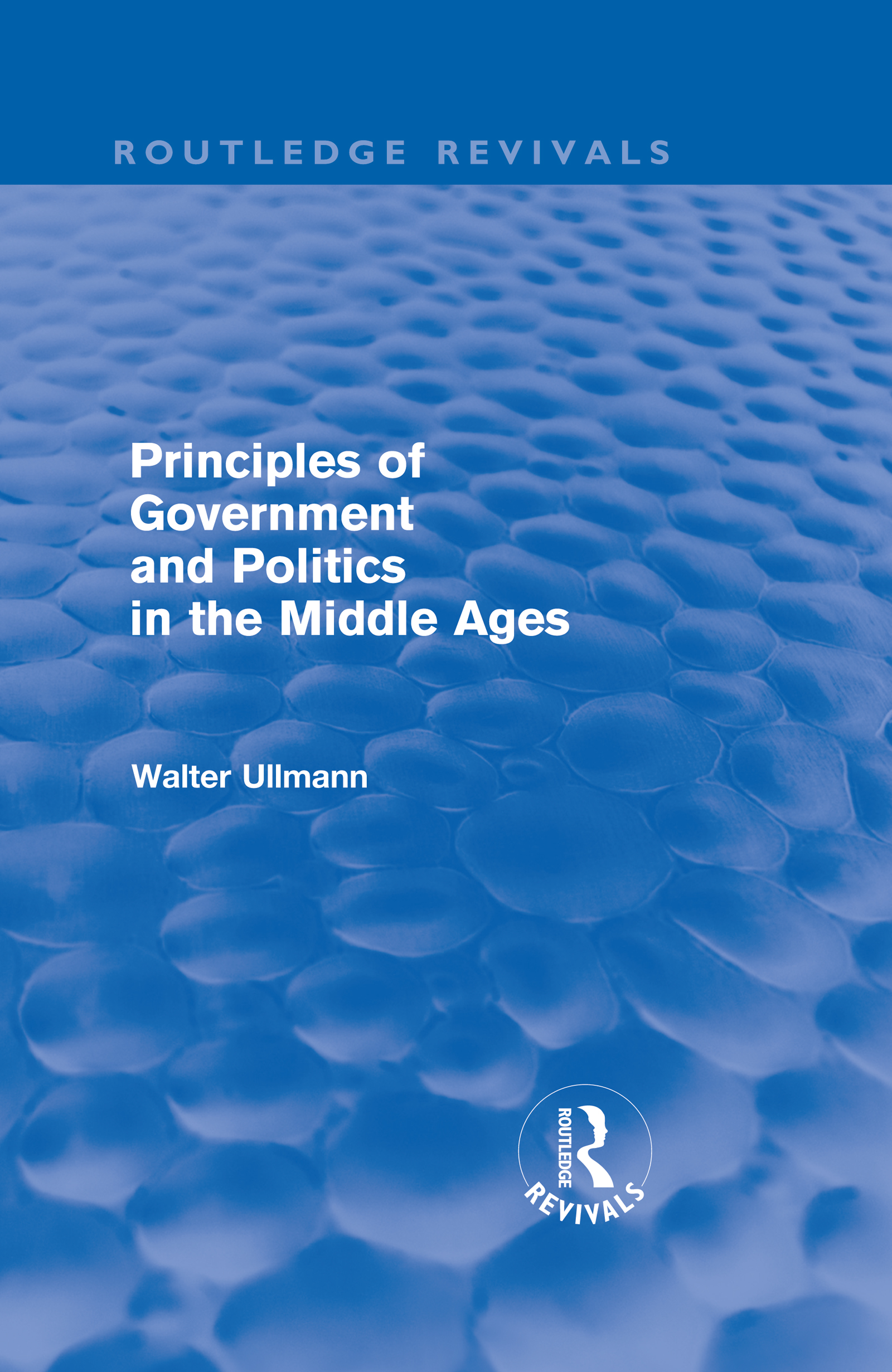 Principles of Government and Politics in the Middle Ages (Routledge Revivals) (Hardback) book cover
