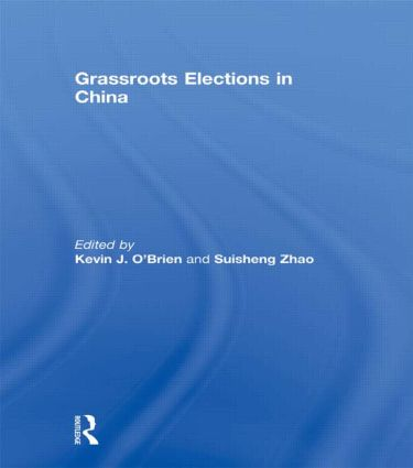 Grassroots Elections in China (Hardback) book cover