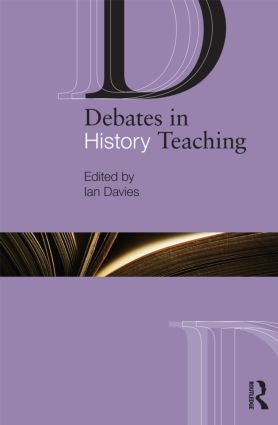Debates in History Teaching (Paperback) book cover