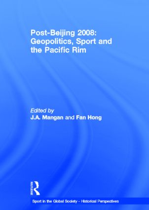 Post-Beijing 2008: Geopolitics, Sport and the Pacific Rim book cover