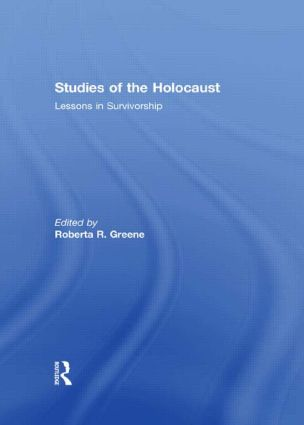 Studies of the Holocaust: Lessons in Survivorship book cover
