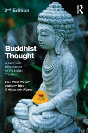 Buddhist Thought: A Complete Introduction to the Indian Tradition, 2nd Edition (e-Book) book cover