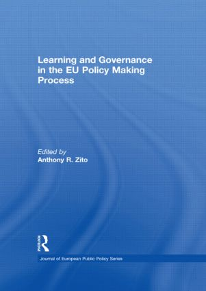Learning and Governance in the EU Policy Making Process book cover