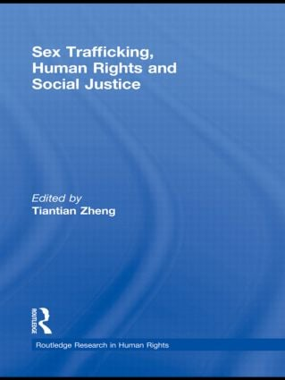 Sex Trafficking, Human Rights, and Social Justice (Hardback) book cover