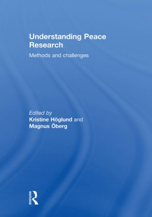Understanding Peace Research: Methods and Challenges, 1st Edition (Hardback) book cover