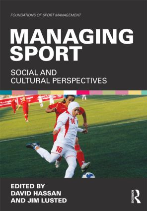 Managing Sport: Social and Cultural Perspectives, 1st Edition (Paperback) book cover
