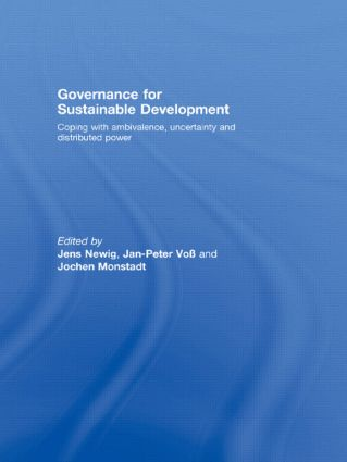 Governance for Sustainable Development: Coping with ambivalence, uncertainty and distributed power, 1st Edition (Paperback) book cover