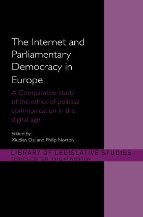 The Internet and Parliamentary Democracy in Europe: A Comparative Study of the Ethics of Political Communication in the Digital Age, 1st Edition (Paperback) book cover
