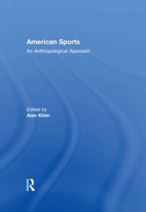 American Sports: An Anthropological Approach book cover
