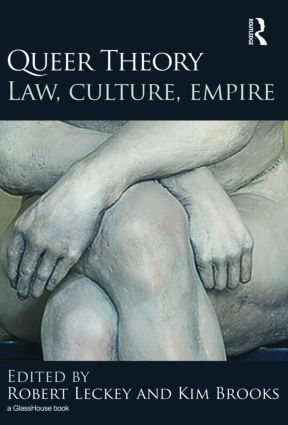 Queer Theory: Law, Culture, Empire (Hardback) book cover