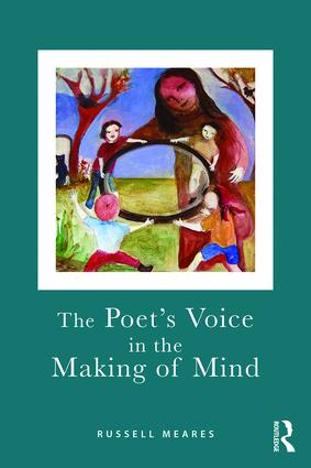 The Poet's Voice in the Making of Mind: 1st Edition (Paperback) book cover